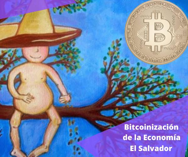 Bitcoinizacion de El Salvador