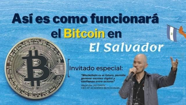 Así es como funciona el Bitcoin en El Salvador